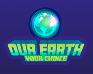 Our Earth Your Choice