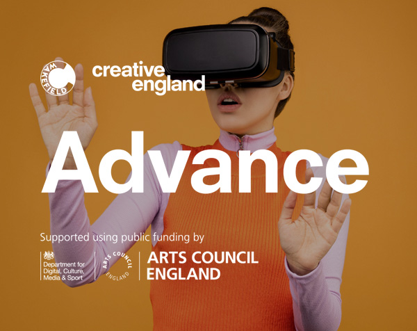 Ask Creative England anything about the Advance programme