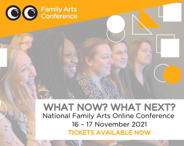 What Now? What Next? National Family Arts Online Conference